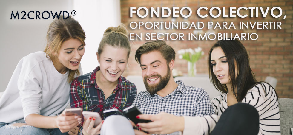 Fondeo Colectivo, oportunidad para invertir en el sector inmobiliario