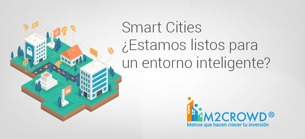 Smart Cities ¿Estamos listos para un entorno inteligente?