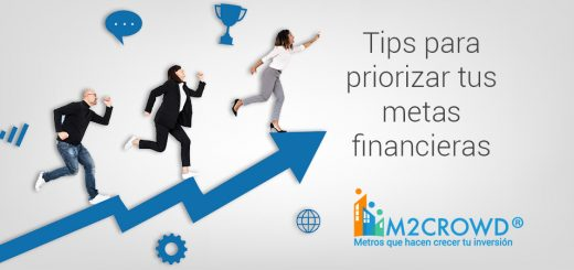 Tips para priorizar tus metas financieras