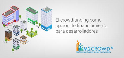 El crowdfunding como opción de financiamiento para desarrolladores inmobiliarios